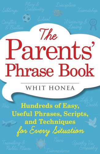 whit honea, book, parents, parents' phrase book, parent, parenting, books, talk to kids