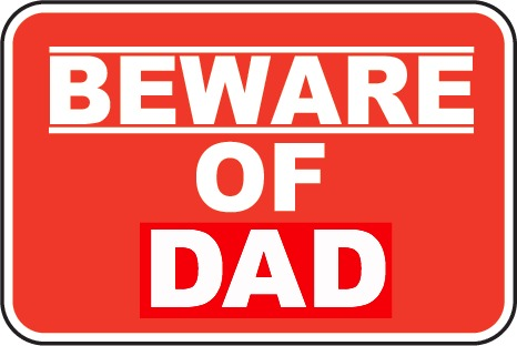 beware of dad