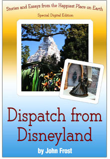 disneyland, disney, dispatch, john frost, book